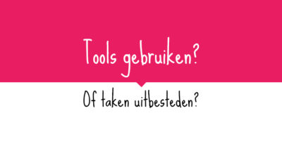 Tools gebruiken? Of taken uitbesteden | VA for Adventure