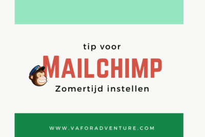 Zomertijd_instellen_in_Mailchimp_header_VA_for_Adventure