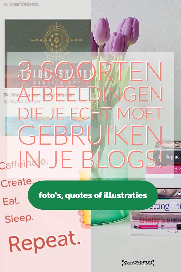 3 soorten afbeeldingen die je echt moet gebruiken in je blogs_Pinterest_VA for Adventure