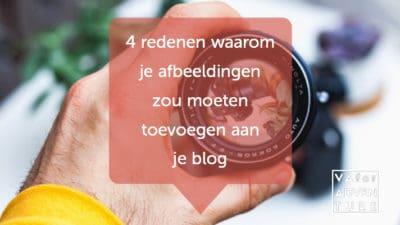 4 redenen waarom je afbeeldingen zou moeten toevoegen aan je blog - va for adventure