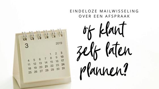 Eindeloze mailwisseling over een afspraak of klant zelf laten plannen?