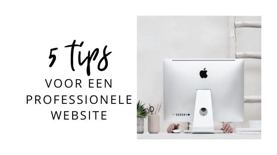 5 tips voor een professionele website - Debbie van Cleef